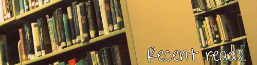 Recent Reads Blog Banner